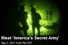 Meet 'America's Secret Army'