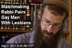 Matchmaking Rabbi Pairs Gay Men With Lesbians