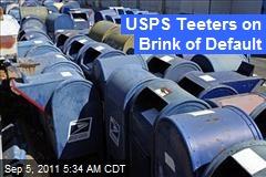 USPS Teeters on Brink of Default