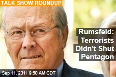 Donald Rumsfeld: Terrorists Didn't Shut Pentagon