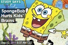 SpongeBob SquarePants Hurts Children's Attention Spans