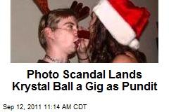 Photo Scandal Lands Krystal Ball a Gig as Pundit