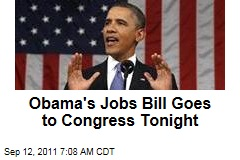 American Jobs Act: President Obama to Send Jobs Bill to Congress Tonight