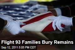 Family Members of Flight 93 Victims Bury Remains at National Memorial in Pennsylvania