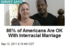86% of Americans Are OK With Interracial Marriage
