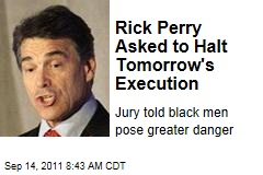 Rick Perry Asked to Halt Tomorrow's Execution of Duane Edward Buck