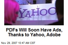 PDFs Will Soon Have Ads, Thanks to Yahoo, Adobe
