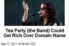 Tea Party (the Band) Could Get Rich Over Domain Name