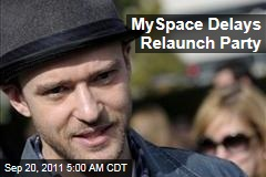 Justin Timberlake, Specific Media Delay MySpace Relaunch Party