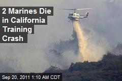 2 Marines Die in Calif. Training Crash