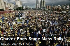 Chavez Foes Stage Mass Rally