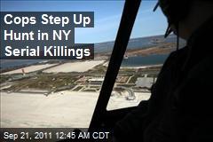 Cops Step Up Hunt in NY Serial Killings