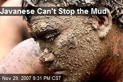 Javanese Can't Stop the Mud