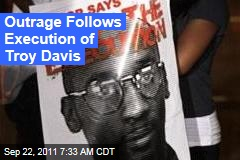 Troy Davis Execution Sparks Outrage