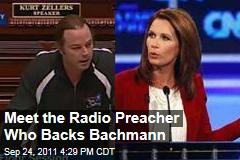 Meet the Radio Preacher Who Backs Bachmann