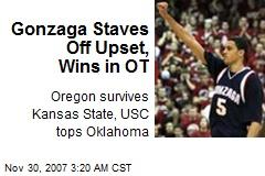 Gonzaga Staves Off Upset, Wins in OT