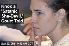 Amanda Knox a 'Satanic She-Devil,' Court Told