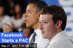 Facebook Starts a PAC