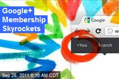 Google+ Membership Skyrockets