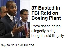 37 Busted in FBI Raid on Boeing Ridley Park Plant