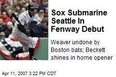 Sox Submarine Seattle In Fenway Debut