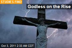 Godless on the Rise