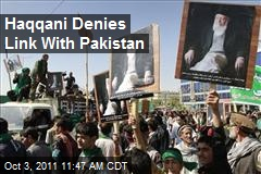 Haqqani Denies Link With Pakistan