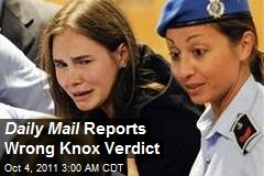 Daily Mail Reports Wrong Knox Verdict