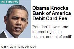 Obama Knocks Bank of America Debit Card Fee
