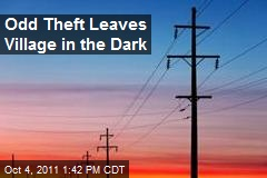 Odd Theft Leaves Village in the Dark