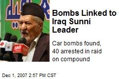 Bombs Linked to Iraq Sunni Leader