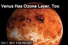 Venus Has Ozone Layer, Too