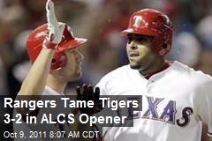 Rangers Tame Tigers 3-2 in ALCS Opener