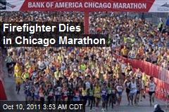 Firefighter Dies at Chicago Marathon