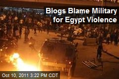 Blogs Blame Military for Egypt Violence