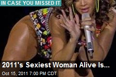 2011's Sexiest Woman Alive Is...