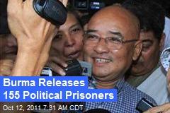 Burma Releases 155 Political Prisoners
