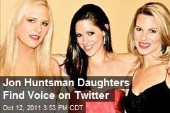 Jon Huntsman Daughters Find Voice on Twitter
