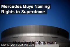 Mercedes Buys Naming Rights to Superdome