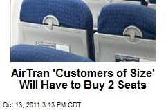 AirTran 'Customers of Size' Will Have to Buy 2 Seats