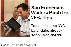 San Francisco Waiters Push for 25% Tips