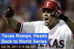 Texas Romps, Heads Back to World Series