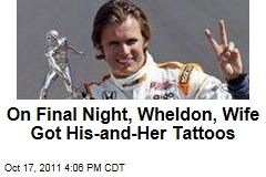 IndyCar Driver Dan Wheldon Got Tattoos With Wife on Night Before His Death