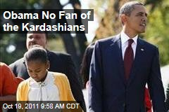 President Obama Not a Fan of the Kardashians, Says Michelle