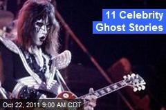 11 Celeb Ghost Stories