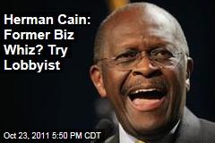 Herman Cain Came to Washington as Restaurant Lobbyist