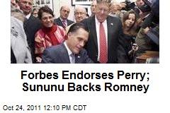 Forbes Endorses Perry; Sununu Backs Romney