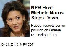 NPR Host Michele Norris Steps Down; Husband Joins Obama Re-Election Team