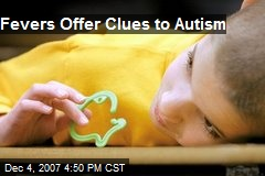 Fevers Offer Clues to Autism