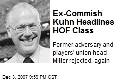 Ex-Commish Kuhn Headlines HOF Class
